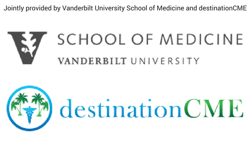 jointly-provided-by-vanderbilt-university-school-of-medicine-and-destinationcme